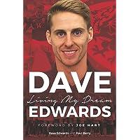 Dave Edwards: Living My Dream