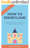How To Disneyland: Disneyland Planning Guide from The Happiest Blog on Earth