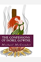The Confessions of Isobel Gowdie Kindle Edition