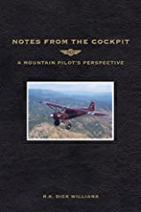 Notes From The Cockpit Kindle Edition