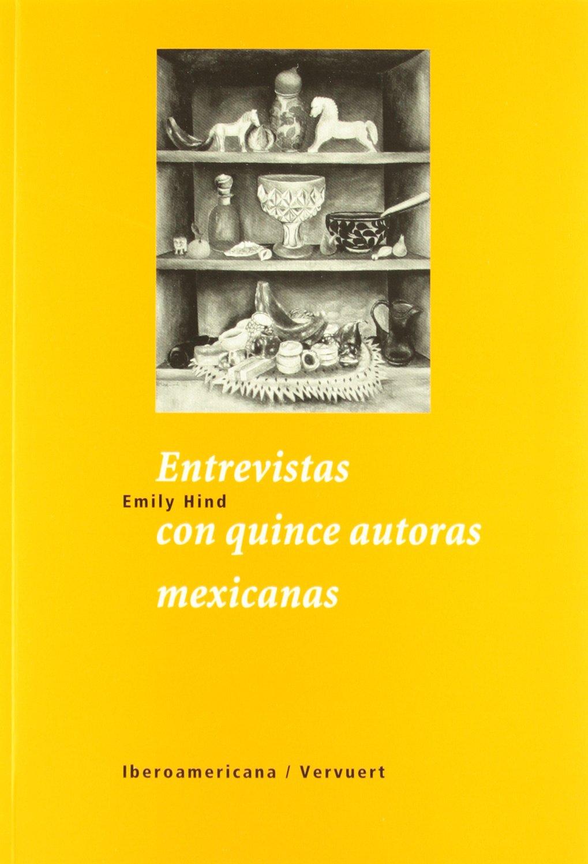 Read Online Entrevistas con quince autoras mexicanas. (Spanish Edition) pdf