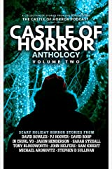 Castle of Horror Anthology Volume Two: Holiday Horrors Kindle Edition