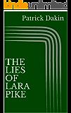 THE LIES OF LARA PIKE