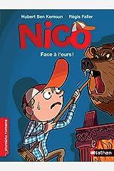 Nico, Face à l'ours - Roman Vie quotidienne - De 7 à 11 ans (French Edition) Kindle Edition