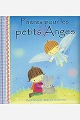 PRIERES POUR LES PETITS ANGES (French Edition) Paperback
