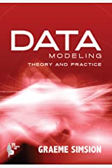 Data Modeling Theory and Practice Kindle Edition