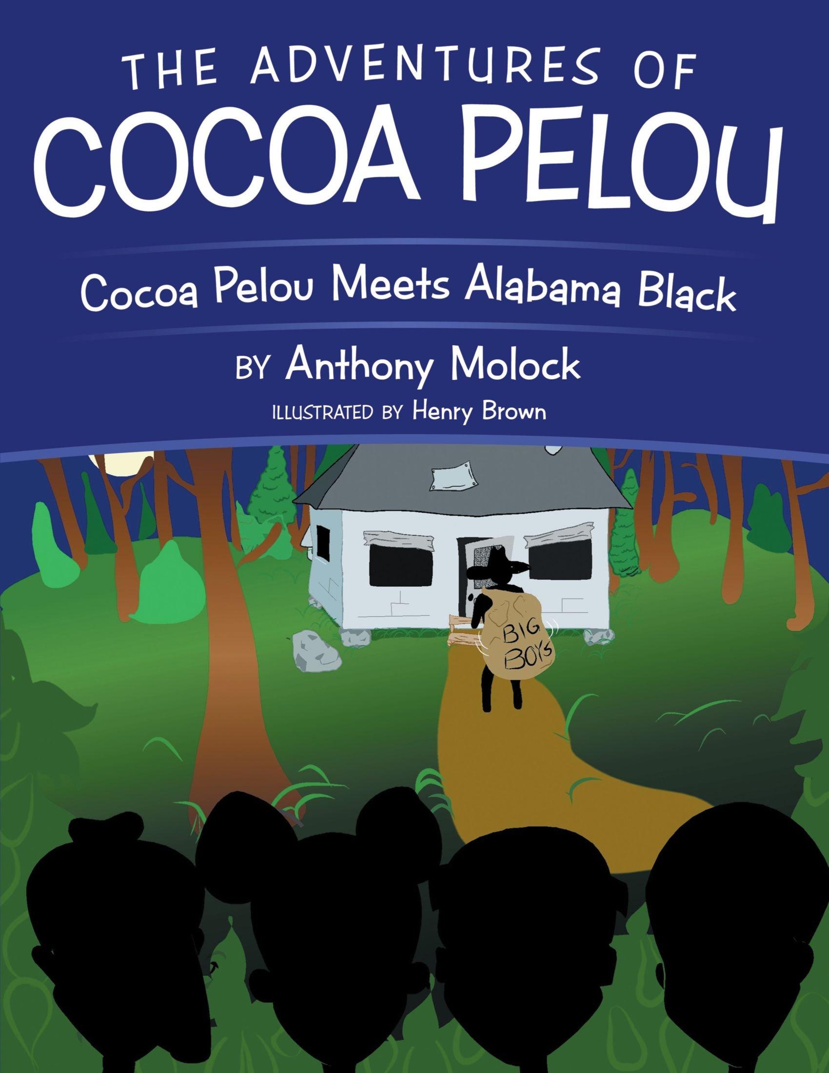 Read Online The Adventures of Cocoa Pelou: Cocoa Pelou Meets Alabama Black PDF