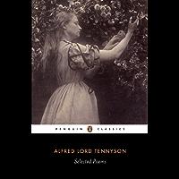 Selected Poems: Tennyson: Tennyson (Penguin Classics)