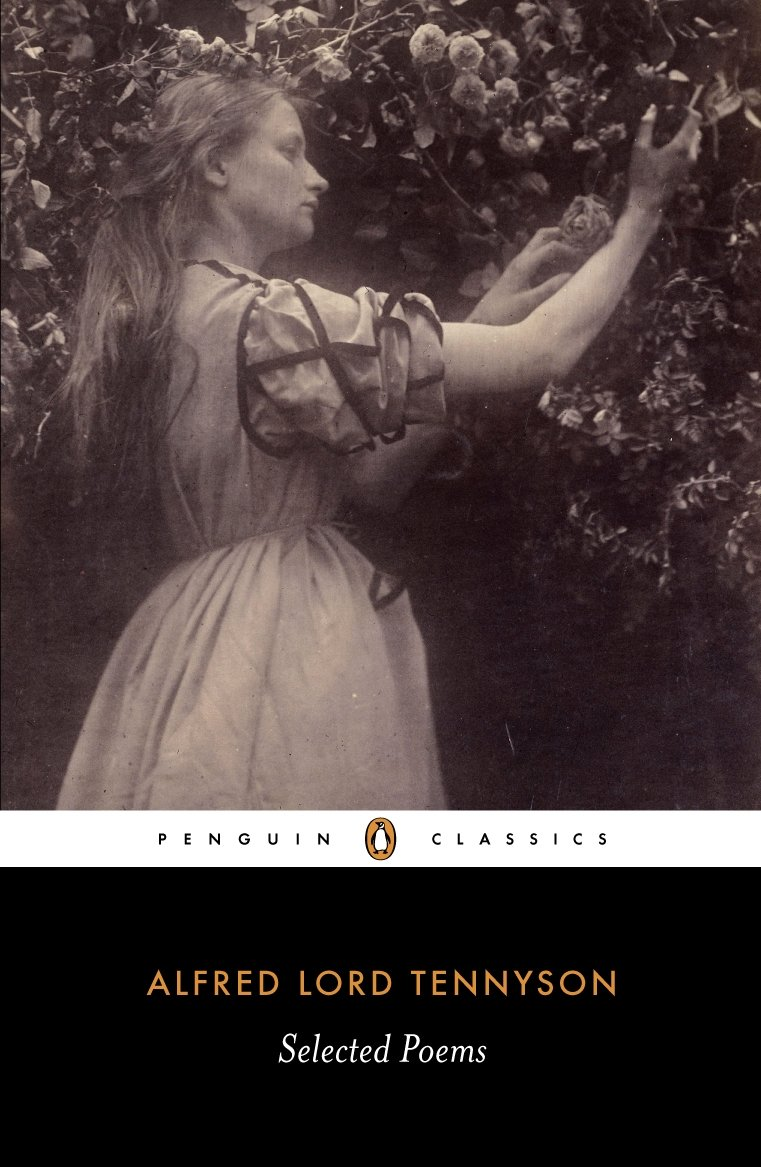 selected poems penguin classics alfred tennyson 9780140424430 selected poems penguin classics alfred tennyson 9780140424430 com books