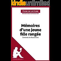 Mémoires d'une jeune fille rangée de Simone de Beauvoir (Fiche de lecture): Résumé complet et analyse détaillée de l'oeuvre (French Edition)
