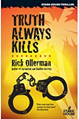 Truth Always Kills Kindle Edition