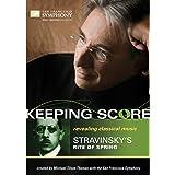Keeping Score - Stravinsky: Rite of Spring [Blu-ray]