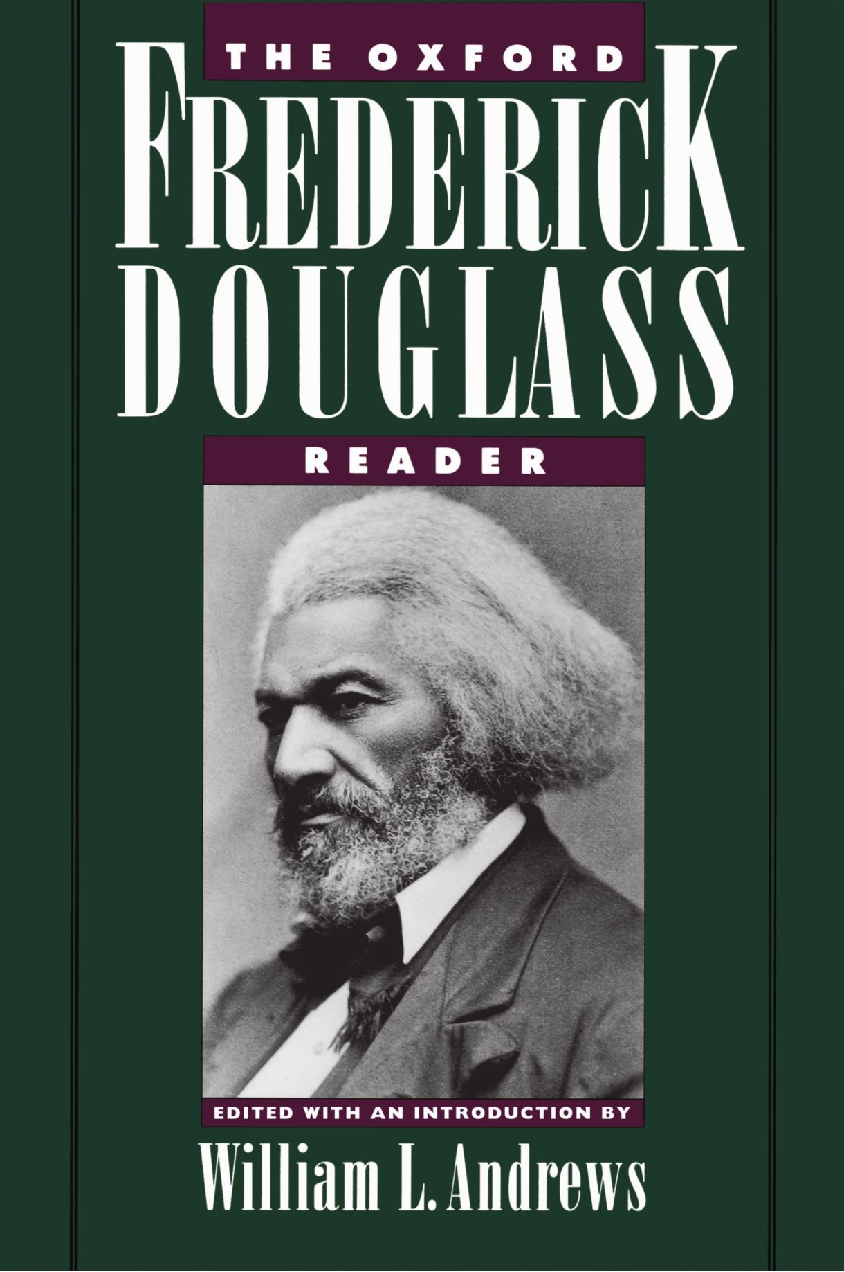 The Oxford Frederick Douglass Reader by Oxford University Press