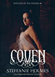 Coven: a dark medieval paranormal romance (Witches of the Woods Book 2)