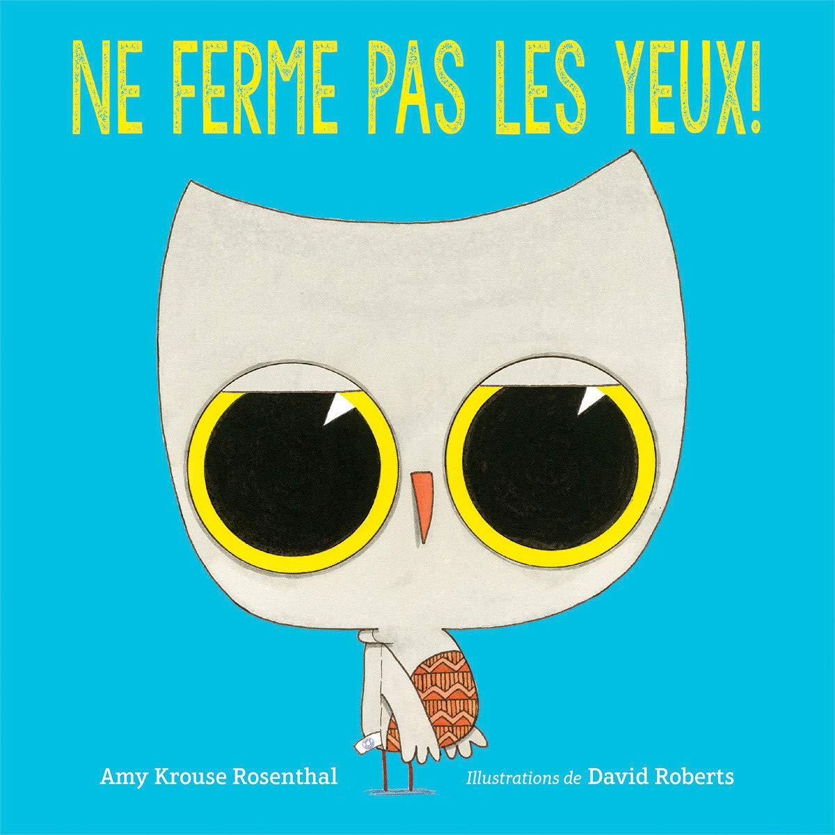 Ne Ferme Pas Les Yeux French Edition Amy Krouse