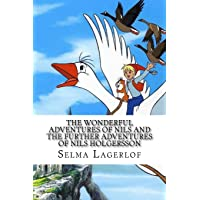 The Wonderful Adventures of Nils and the Further Adventures of Nils Holgersson (2 Books)