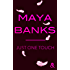 Just One Touch : après Crush, la nouvelle romance moderne de Maya Banks ! (&H)