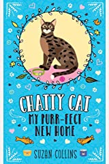 Chatty Cat: My Purr-fect New Home Paperback