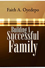 Building A Successful Family Kindle Edition
