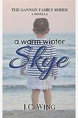 A Warm Winter Skye: A Gannon Family Novella (The Gannon Family Series Book 3) Kindle Edition