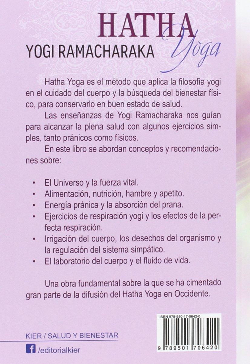 Hatha Yoga. Filosofía Yogi Del Bienestar Físico: Amazon.es ...