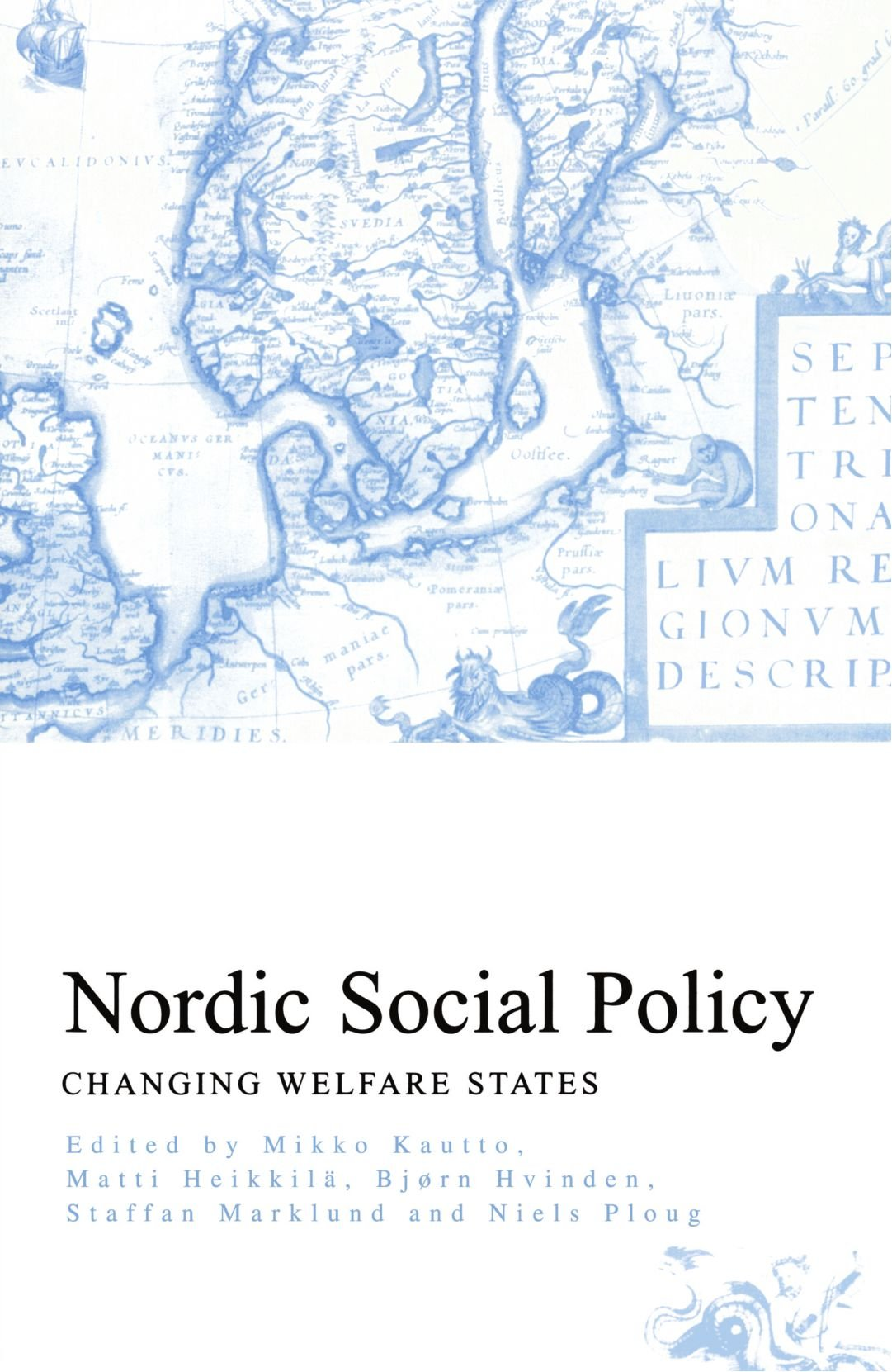 Nordic Social Policy Changing Welfare States Amazon Co Uk Matti