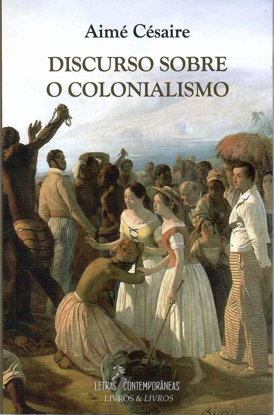 Discurso Sobre o Colonialismo - 9788576620570 - Livros na Amazon Brasil