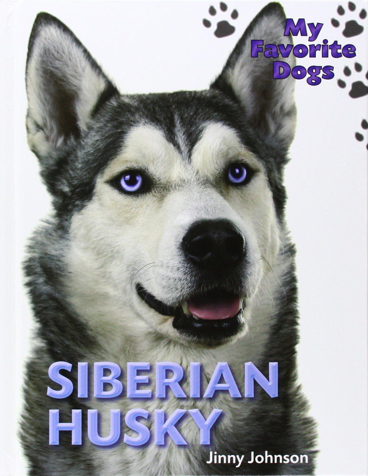 Read Online Siberian Husky (My Favorite Dogs) pdf