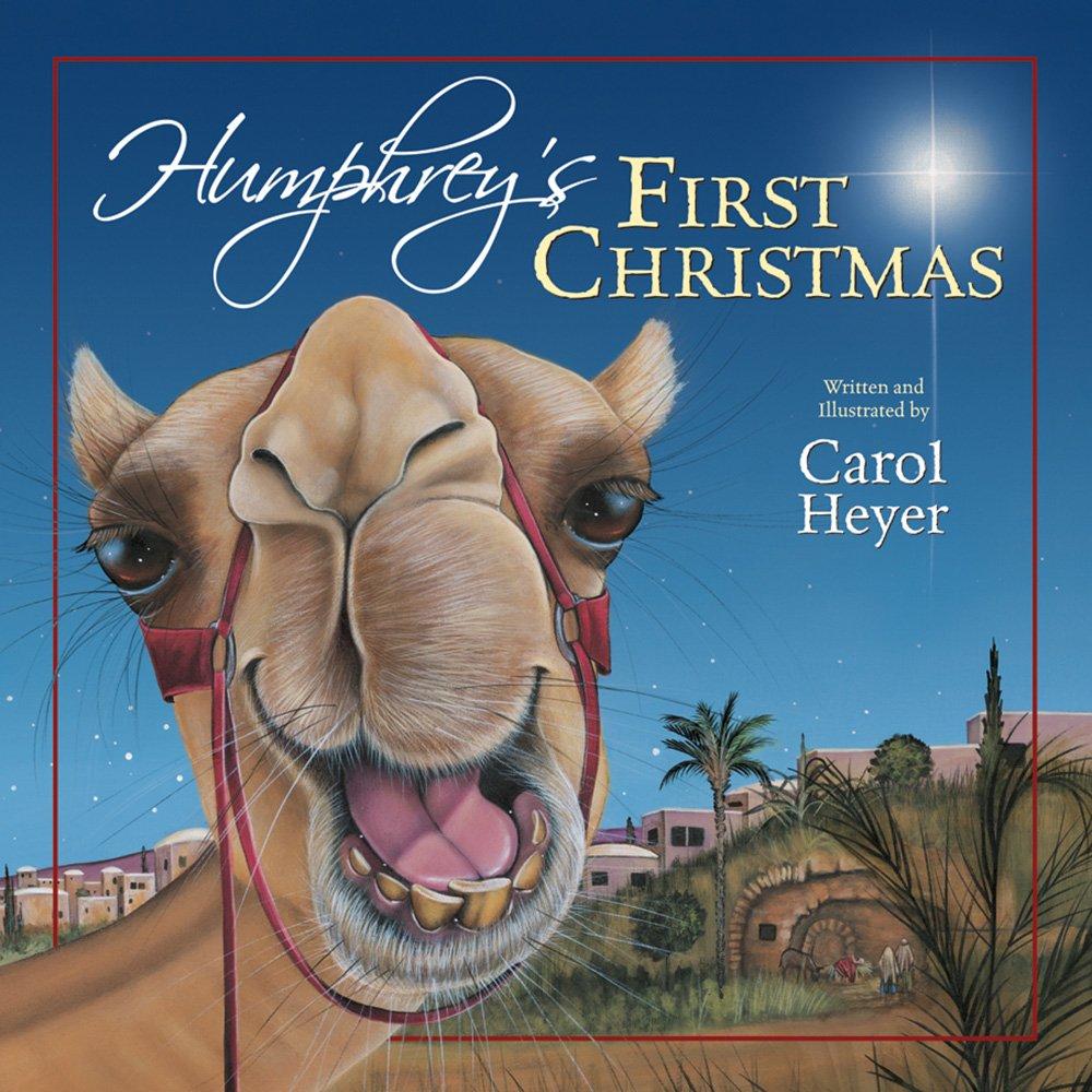 amazoncom humphreys first christmas 9780824956165 carol heyer books