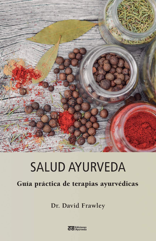 Salud Ayurveda (Spanish Edition): David Frawley ...