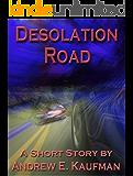 Desolation Road: A Short Story
