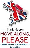 Move Along, Please