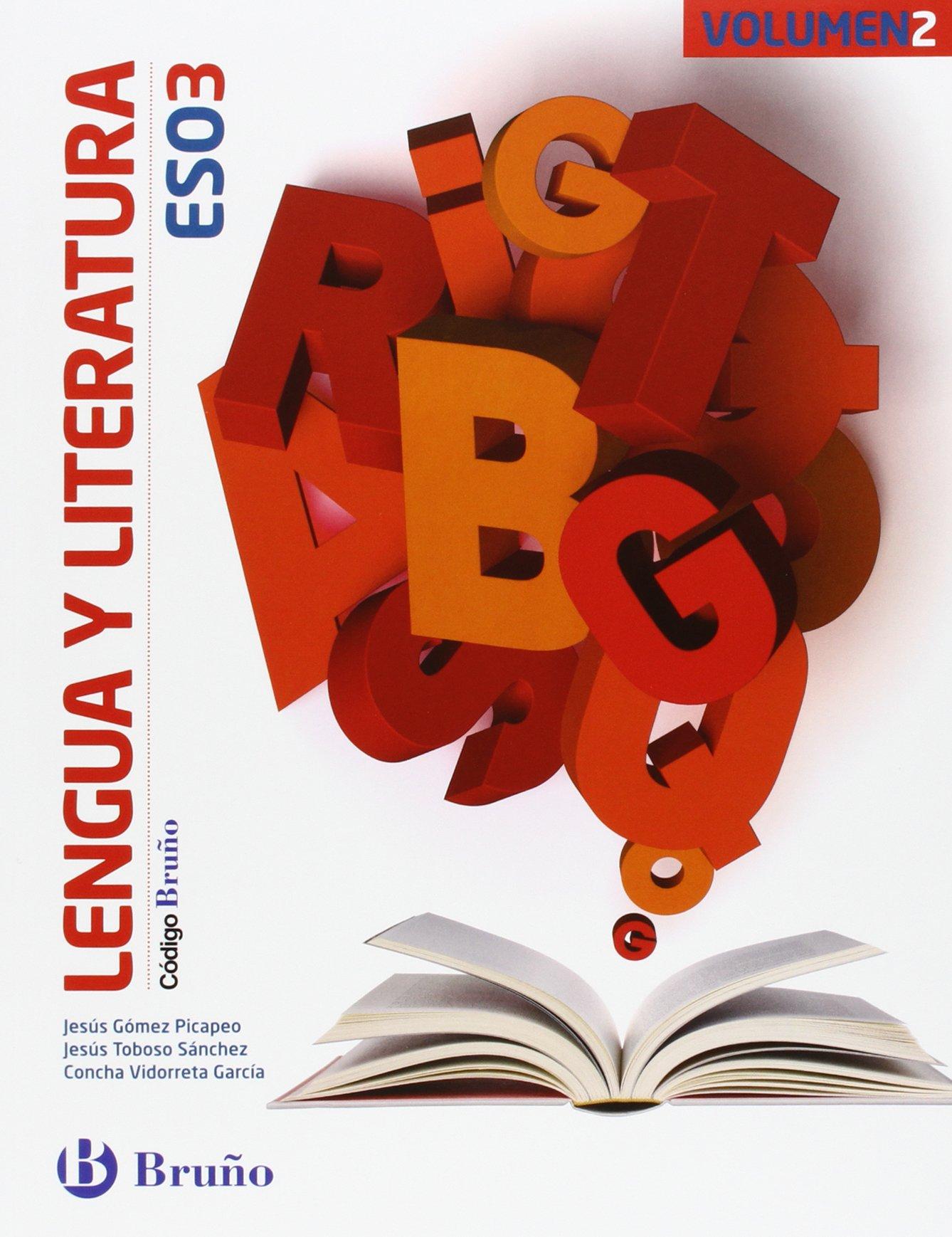 Código Bruño Lengua y Literatura 3 ESO - 3 volúmenes - 9788469610060: Amazon.es: Gómez Picapeo, Jesús, Toboso Sánchez, Jesús, Vidorreta García, Concha: Libros
