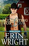Accounting for Love: A Western Romance Novel (Long Valley) (Volume 1)