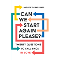 Can We Start Again Please?: Twenty questions to fall back in love