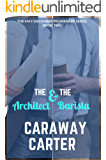 The Architect & The Barista (The May/December Promenade Series Book 2)