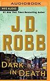 Dark in Death (In Death Series)
