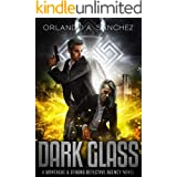 Dark Glass: A Montague & Strong Detective Novel (Montague & Strong Case Files Book 11)