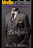 Contract Broken (Contracted Book 2)