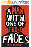 A Man With One of Those Faces (The Dublin Trilogy Book 1) (English Edition)
