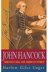 John Hancock: Merchant King and American Patriot Hardcover