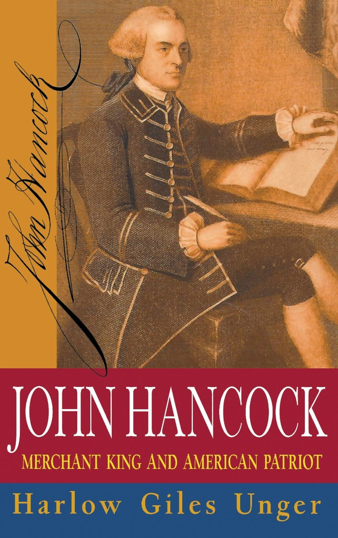 5fb0606d3eb8c Amazon.com: John Hancock: Merchant King and American Patriot ...