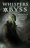 Whispers from the Abyss (English Edition)