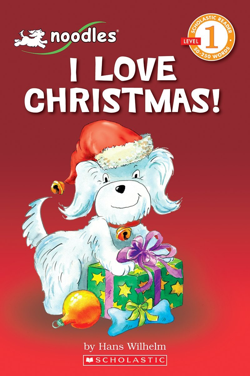 Noodles: I Love Christmas (Scholastic Reader Level 1) by Cartwheel Books