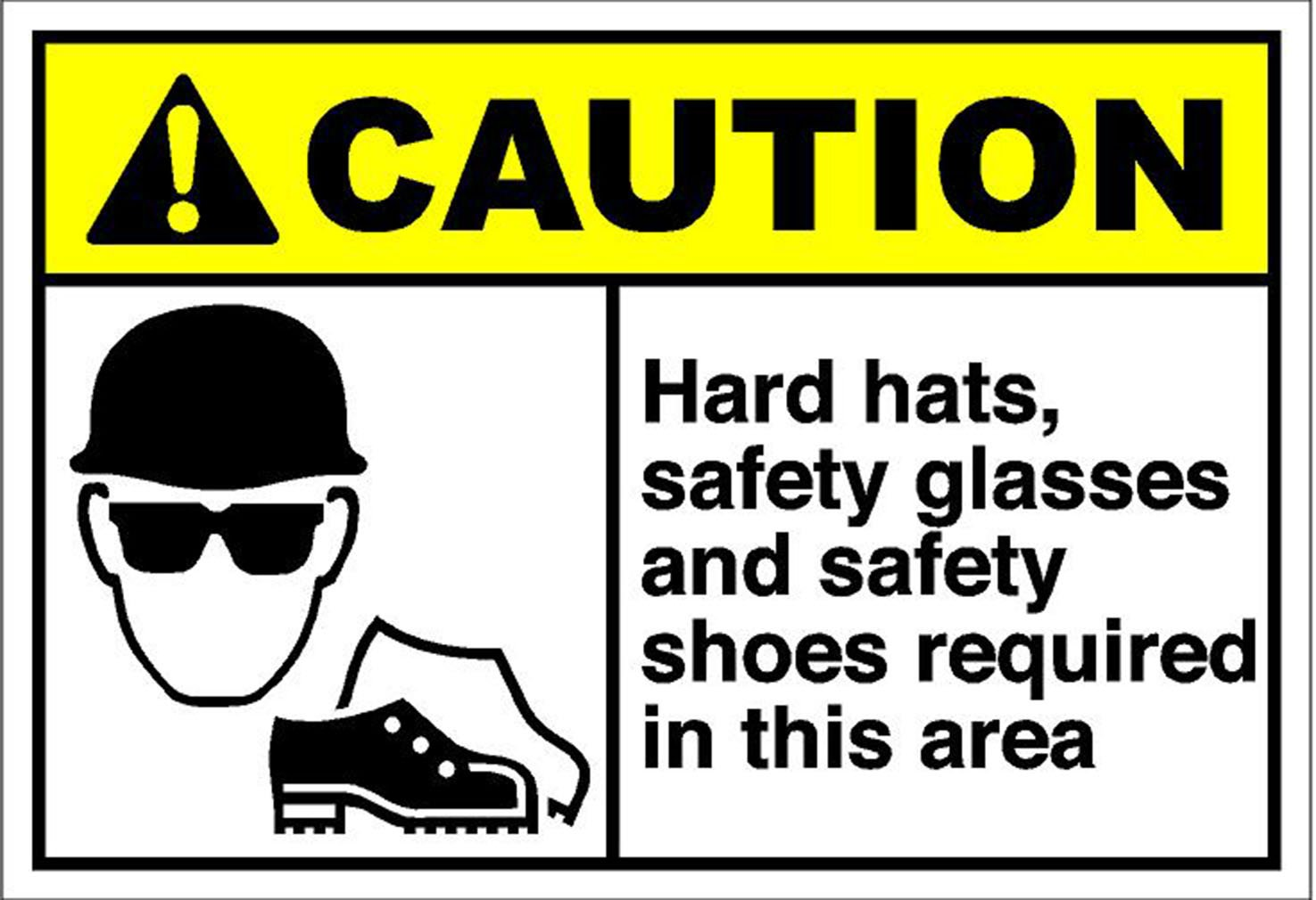 Hard Hats, Safety Glasses And Safety Shoes Required Caution OSHA METAL Sign 24 in x 18 in