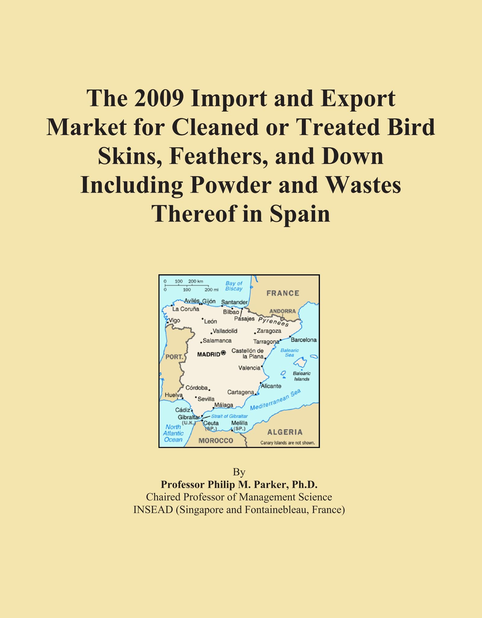 The 2009 Import and Export Market for Cleaned or Treated Bird Skins, Feathers, and Down Including Powder and Wastes Thereof in Spain pdf epub