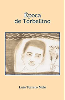 Epoca de Torbellino (Spanish Edition)