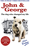 John and George: The Dog Who Changed My Life