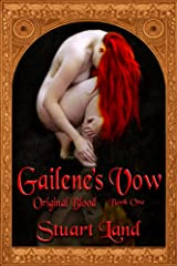 ORIGINAL BLOOD: Gailene's Vow Kindle Edition