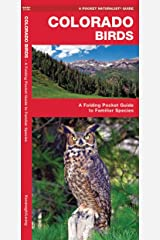 Colorado Birds: A Folding Pocket Guide to Familiar Species (Wildlife and Nature Identification) Pamphlet